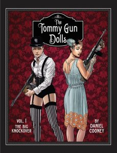 Tommy Gun Dolls Volume 1 by Daniel Cooney Cover