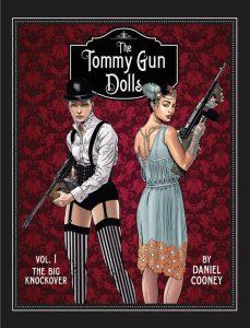 Tommy Gun Dolls Volume 1 by Daniel Cooney Cover