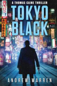 Tokyo Black by Andrew Warren Original Cover