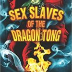 Sex Slaves of the Dragon Tong by F Paul Wilson Cover