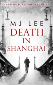 Death in Shanghai by MJ Lee