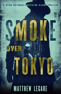 Smoke Over Tokyo Matthew Legare